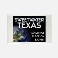 sweetwater texas - greatest place on earth Rectang