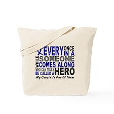 HERO Comes Along 1 Cousin CC Tote Bag