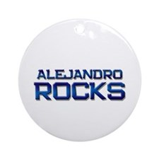 alejandro rocks Ornament (Round)