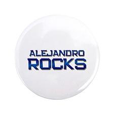 "alejandro rocks 3.5"" Button"