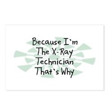 Because X-Ray Technician Postcards (Package of 8)