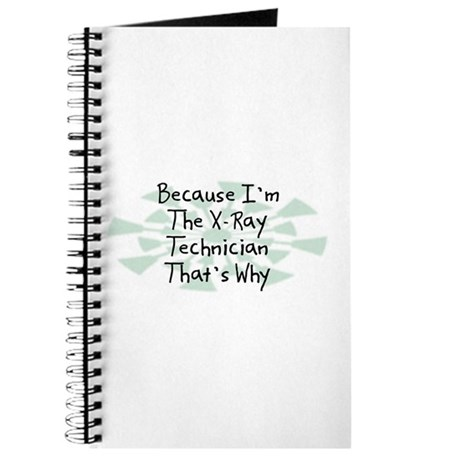 Because X-Ray Technician Journal