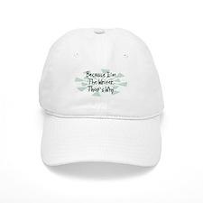 Because Writer Baseball Baseball Cap