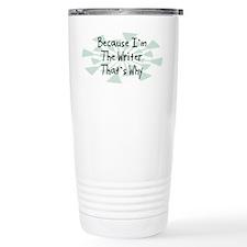Because Writer Travel Mug