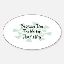 Because Writer Oval Decal