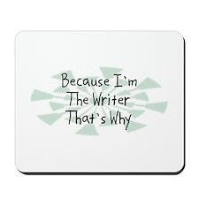 Because Writer Mousepad