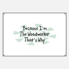 Because Woodworker Banner