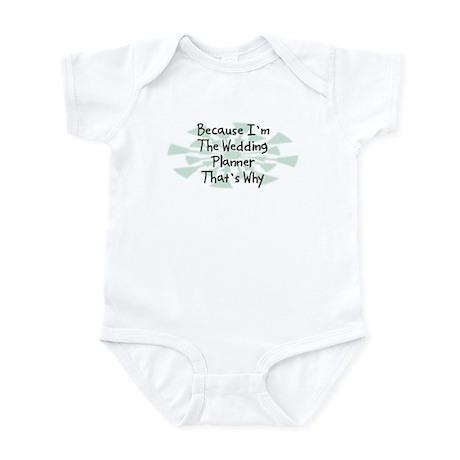 Because Wedding Planner Infant Bodysuit