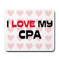I Love My Cpa Mousepad
