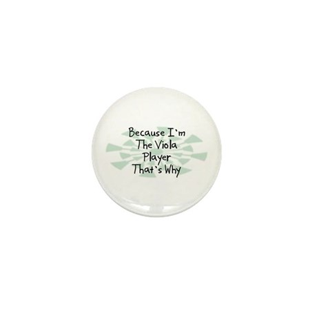 Because Viola Player Mini Button (10 pack)