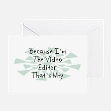 Because Video Editor Greeting Card