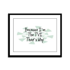 Because TVI Framed Panel Print
