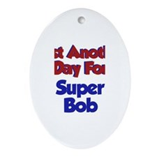 Bob - Another Day Oval Ornament