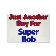 Bob - Another Day Rectangle Magnet