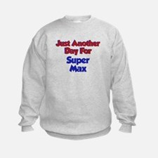 Max - Another Day Sweatshirt