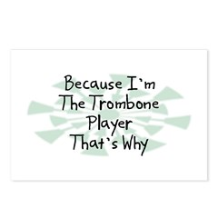 Because Trombone Player Postcards (Package of 8)