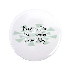 Because Traveler 3.5