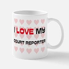 I Love My Court Reporter Mug