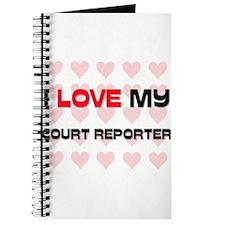 I Love My Court Reporter Journal