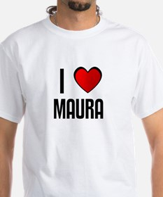 I LOVE MAURA Shirt