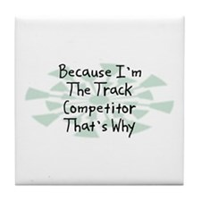 Because Track Competitor Tile Coaster