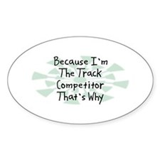 Because Track Competitor Oval Decal
