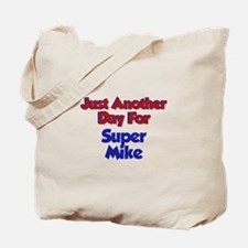 Mike - Another Day Tote Bag