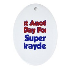 Brayden - Another Day Oval Ornament