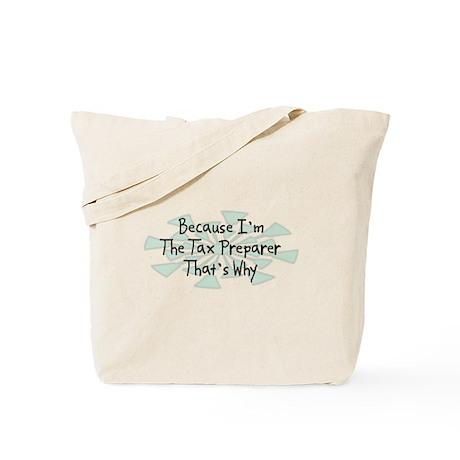 Because Tax Preparer Tote Bag