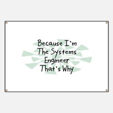 Because Systems Engineer Banner