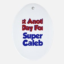 Caleb - Another Day Oval Ornament