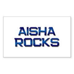 aisha rocks Rectangle Sticker