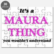 It's a Maura thing, you wouldn't un Puzzle