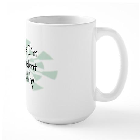 Because Student Large Mug