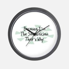 Because Statistician Wall Clock