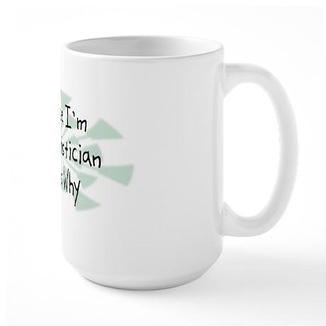 Because Statistician Large Mug