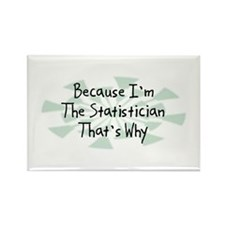Because Statistician Rectangle Magnet (10 pack)