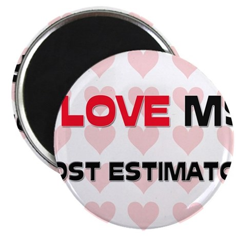 "I Love My Cost Estimator 2.25"" Magnet (10 pack)"