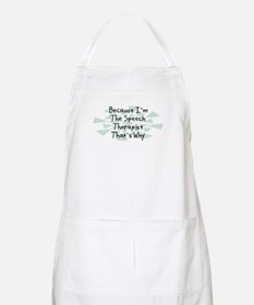 Because Speech Therapist BBQ Apron