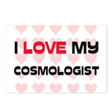 I Love My Cosmologist Postcards (Package of 8)
