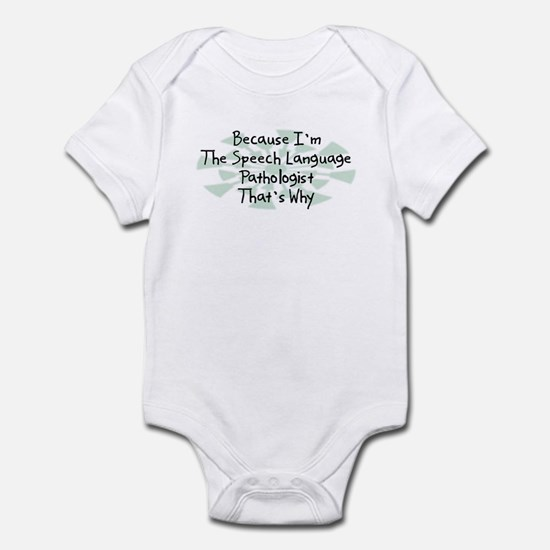 Because Speech Language Pathologist Infant Bodysui