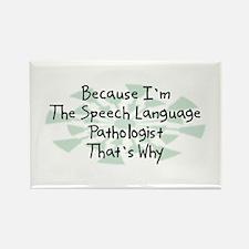 Because Speech Language Pathologist Rectangle Magn