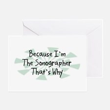 Because Sonographer Greeting Card