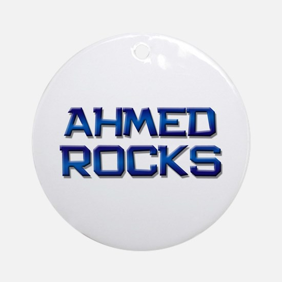 ahmed rocks Ornament (Round)