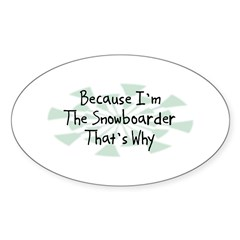 Because Snowboarder Oval Decal