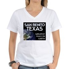 san benito texas - greatest place on earth Shirt