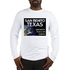 san benito texas - greatest place on earth Long Sl