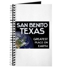 san benito texas - greatest place on earth Journal