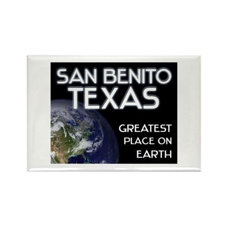 san benito texas - greatest place on earth Rectang