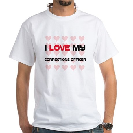 I Love My Corrections Officer White T-Shirt